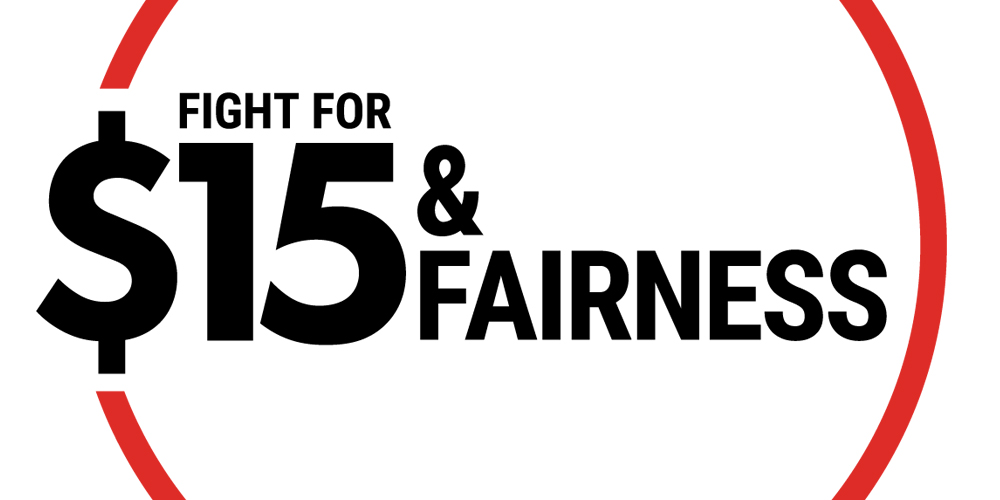 Fight for $15 and Fairness
