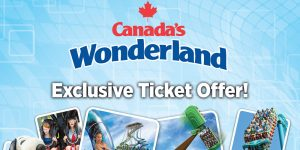 Canada's Wonderland Exclusive Offer